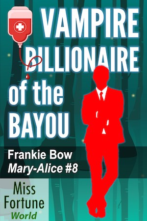 Vampire Billionaire of the Bayou