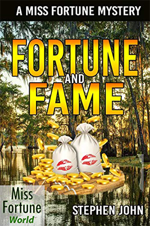 Fortune and Fame